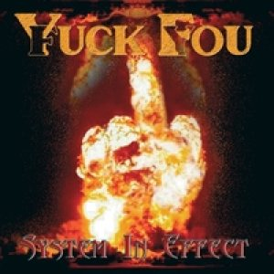 Yuck Fou - System in Effect cover art