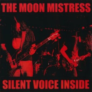 The Moon Mistress - Silent Voice Inside