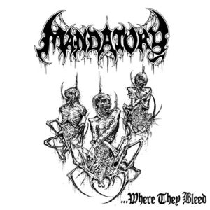 Mandatory - ...Where They Bleed cover art