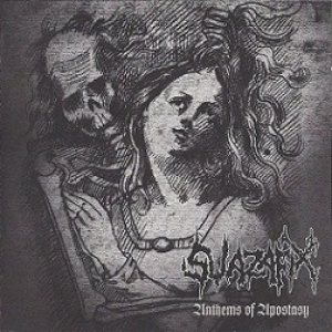 Swazafix - Anthems of Apostasy cover art