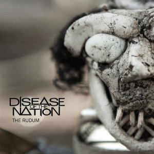 Disease of the Nation - The Rudum cover art