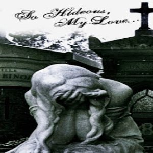 So Hideous, My Love... - I Balance a Daydream on the Edge of a Knife cover art