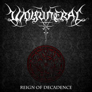 Wolfuneral - Reign of Decadence cover art