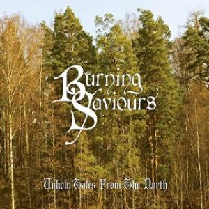Burning Saviours - Unholy Tales from the North cover art