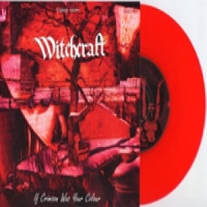 Witchcraft - If Crimson Was Your Colour cover art