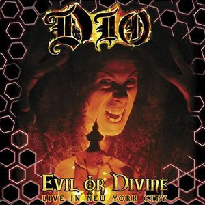 Dio - Evil or Divine: Live in New York City cover art