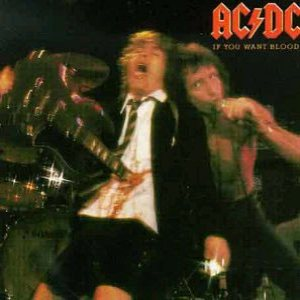 AC/DC - If You Want Blood You've Got It cover art