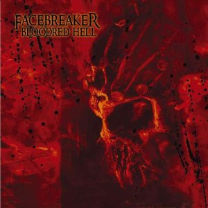 Facebreaker - Bloodred Hell cover art