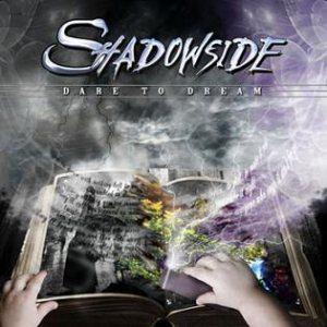 Shadowside - Dare to Dream cover art