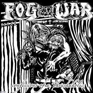 Fog of War - Confessions of a Thrashoholic cover art