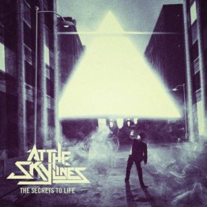 At the Skylines - The Secrets to Life cover art