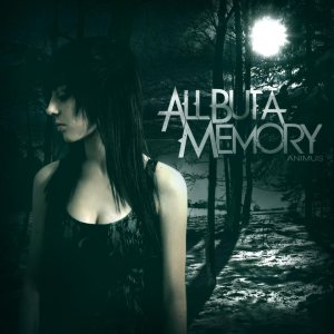 All But A Memory - Animus