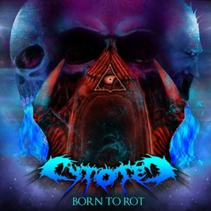Cytotec - Born to Rot cover art