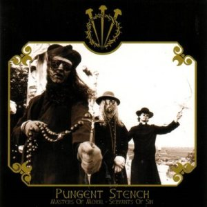 Pungent Stench - Masters of Moral - Servants of Sin cover art