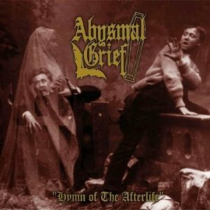 Abysmal Grief - Hymn of the Afterlife / Snuff the Nun cover art