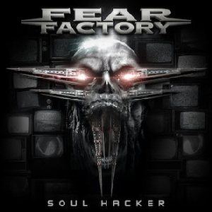 Fear Factory - Soul Hacker cover art