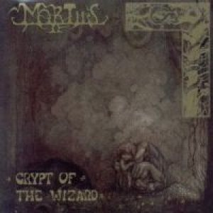 Mortiis - Crypt of the Wizard cover art