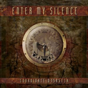 Enter My Silence - Coordinate: D1SA5T3R cover art