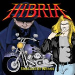 Hibria - Steel Lord on Wheels cover art