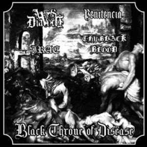 Ars Diavoli / Irae / Penitência / Thy Black Blood - Black Throne of Disease