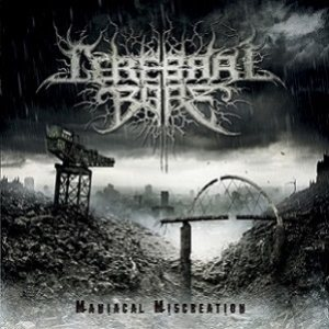 Cerebral Bore - Maniacal Miscreation cover art