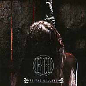 Raise Hell - To the Gallows cover art