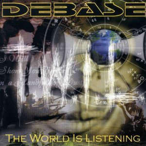 Debase - The World Is Listening cover art