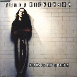 Bruce Dickinson - Tears of the Dragon cover art
