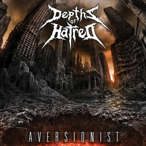 Depths of Hatred - Aversionist cover art