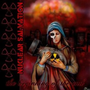 Nuclear Salvation - The Beginning of the End cover art