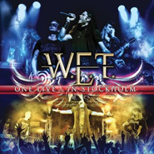 W.E.T. - One Live – in Stockholm cover art