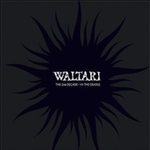 Waltari - The 2nd Decade - in the Cradle cover art