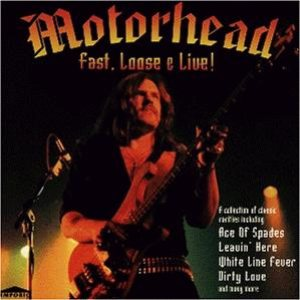 Motorhead - Fast, Loose & Live! cover art