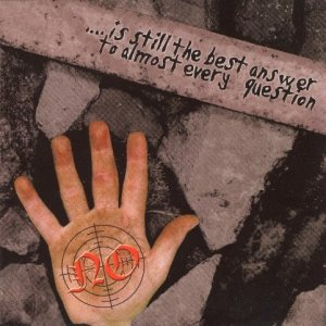 No - ...Is Still the Best Answer to Almost Every Question cover art