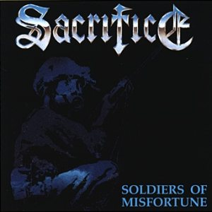 Sacrifice - Soldiers of Misfortune cover art
