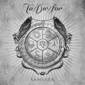 To/Die/For - Samsara cover art