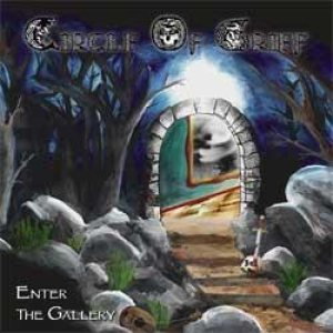 Circle of Grief - Enter the Gallery