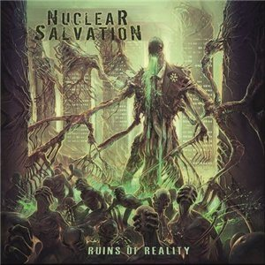 Nuclear Salvation - Ruins of Reality cover art