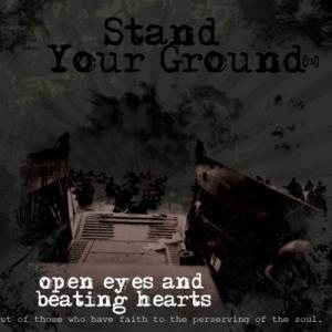 Stand Your Ground - Open Eyes and Beating Hearts cover art