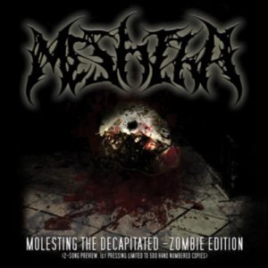 Meshiha - Molesting the Decapitated - Zombie Edition cover art