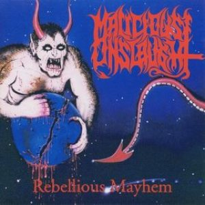 Malicious Onslaught - Rebellious Mayhem cover art