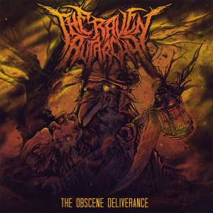 The Raven Autarchy - The Obscene Deliverance cover art