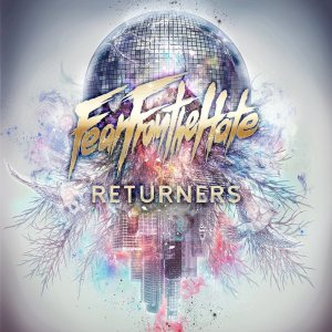 Fear From the Hate - RETURNERS cover art