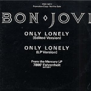 Bon Jovi - Only Lonely cover art