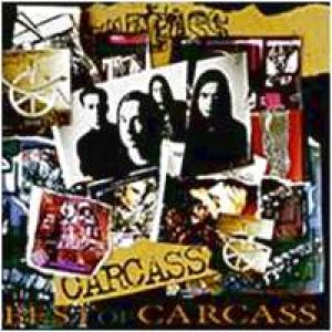 Carcass - Best of Carcass cover art