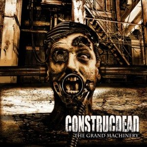 Construcdead - The Grand Machinery cover art
