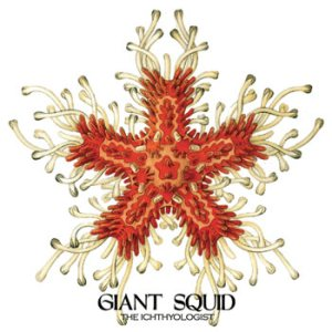 Giant Squid - The Ichthyologist cover art