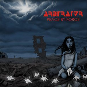 Arbitrator - Peace by Force cover art