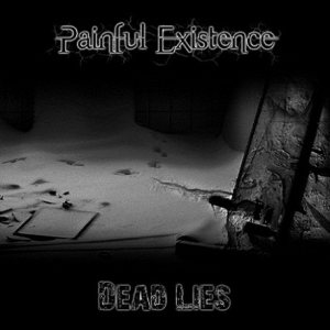 Painful Existence - Dead Lies cover art