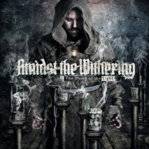 Amidst the Withering - The Dying of the Light cover art